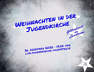 Jugendkirche Münster Gottesdienst online: 1